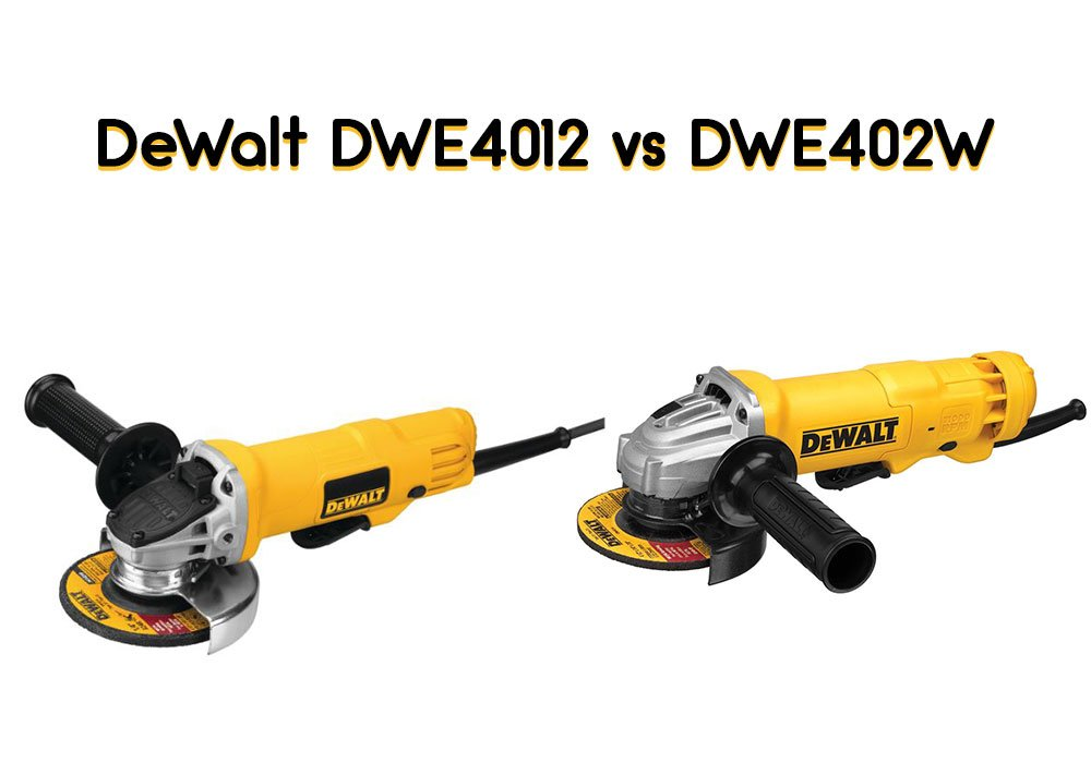 DeWalt-DWE4012-vs-DWE402W
